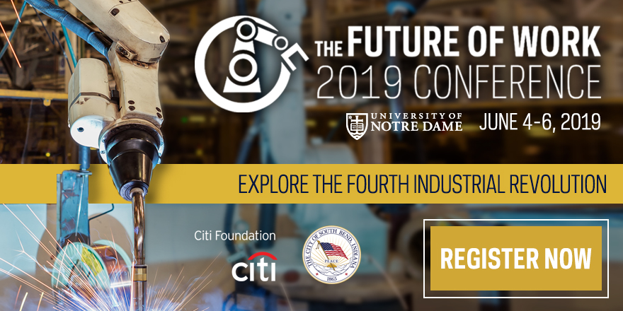 Future of Work Conference with Citi Foundation, City of South Bend, and University of Notre Dame logos