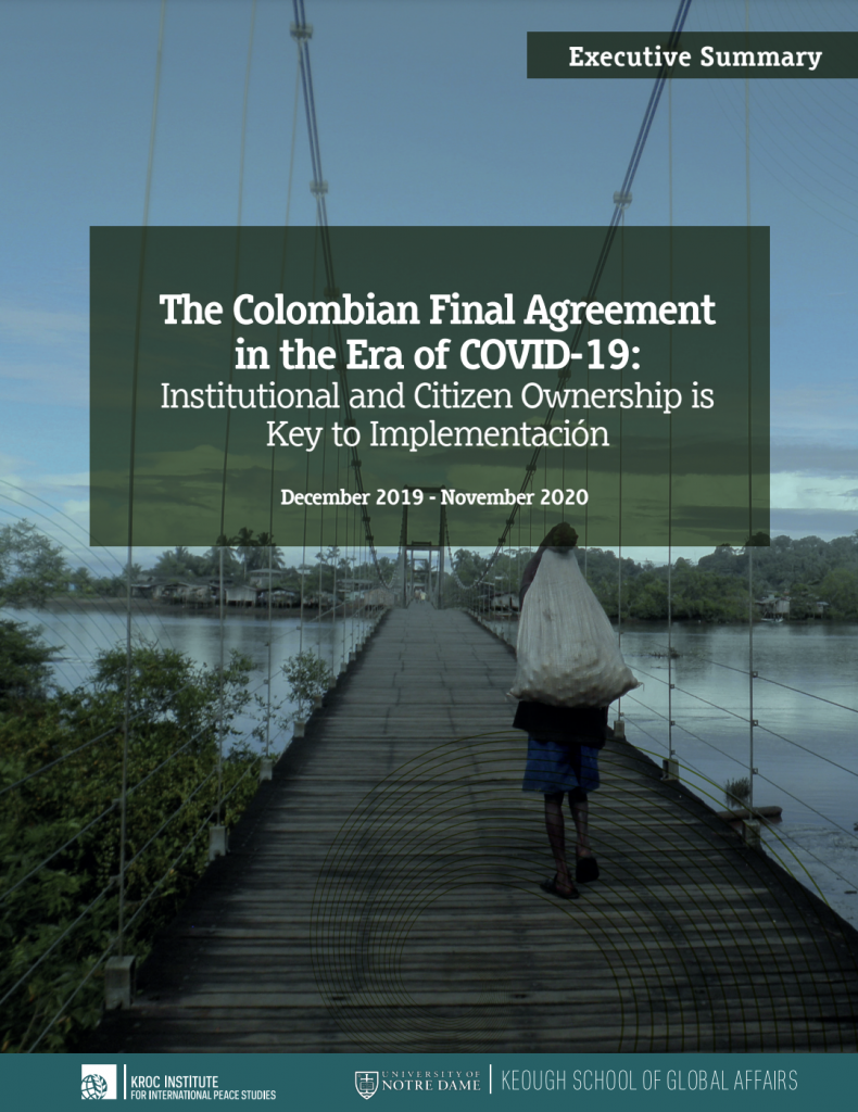 Cover image: Executive Summary, The Colombian Final Agreement in the Era of COVID-19: Institutional and Citizen Ownership is Key to Implementation